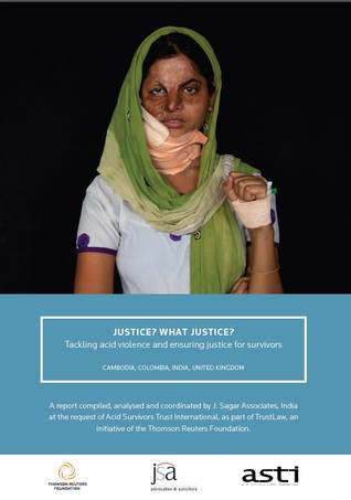 Justice? What justice? Tackling acid violence and ensuring justice for survivors.