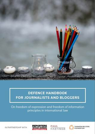 Defence Handbook for Journalists and Bloggers on Freedom of Expression and Freedom of Information Principles in International Law
