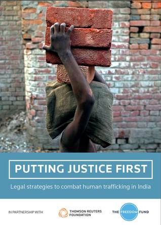 Putting Justice First: Legal Strategies To Combat Human Trafficking In India