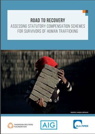 Road to Recovery - Statutory Compensation Schemes for Survivors of Human Trafficking
