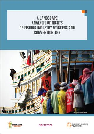 A Landscape Analysis of Rights of Fishing Industry Workers and Convention 188