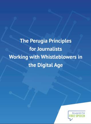 The Perugia Principles for Journalists Working with Whistleblowers in the Digital Age