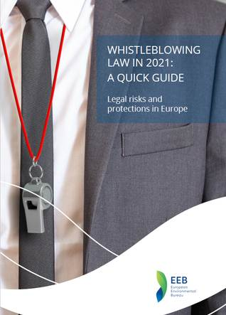 Whistleblowing Law in 2021: Legal Risks and Protections in Europe