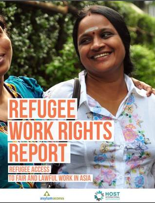 Refugee Access to Fair and Lawful Work in Asia Report